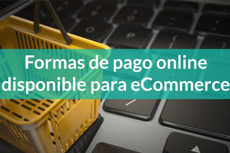 Formas de pago online en las eCommerce