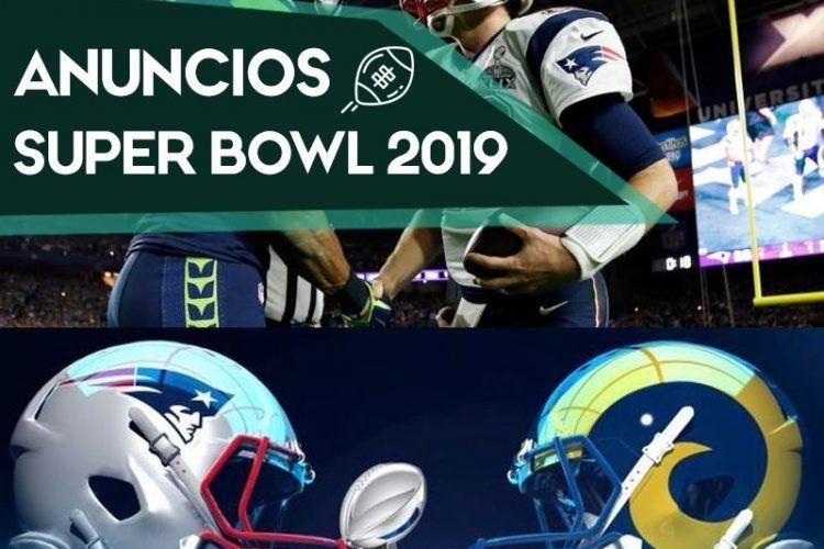 El Evento de las Marcas: Anuncios Super Bowl (2019)
