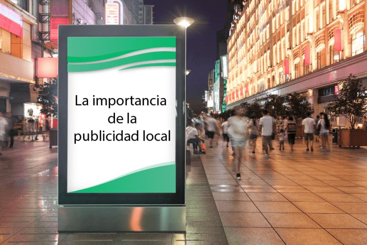 La importancia de la publicidad local