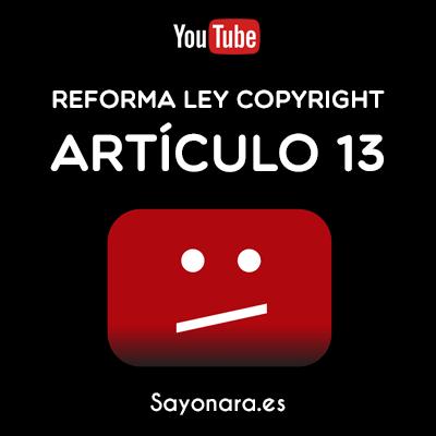 Qué es el artículo 13 de la nueva Ley de Copyright de la UE