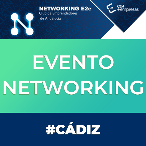 Networking E2e Club Emprendedores Cádiz