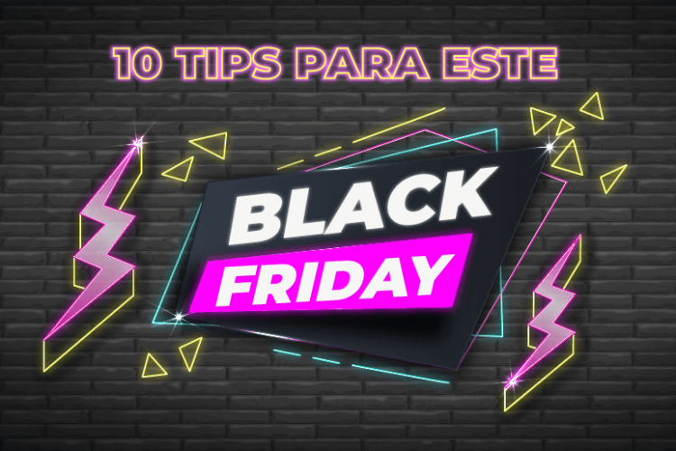 10 Tips para este Black Friday